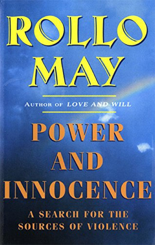 Power and Innocence: A Search for the Sources of Violence (English Edition)