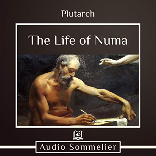 The Life of Numa                   By:                                                                                                                                 Plutarch,                                                                                        Bernadotte Perrin - translator                               Narrated by:                                                                                                                                 Andrea Giordani                      Length: 1 hr and 8 mins     Not rated yet     Overall 0.0