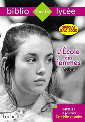 Bibliolycée L'Ecole des femmes Molière Bac 2020