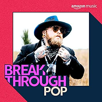 Breakthrough Pop