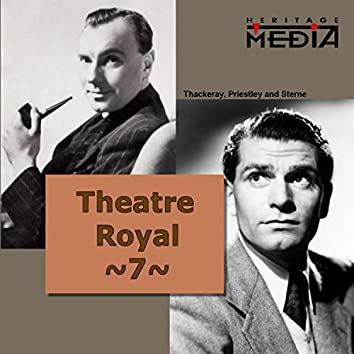 Theatre Royal, Vol. 7
