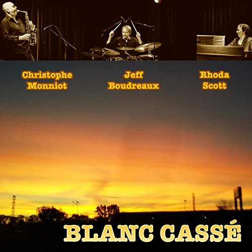 Christophe Monniot, Rhoda Scott & Jeff Boudreaux