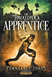 The Timekeeper's Apprentice (The Aetherlight: Chronicles of the Resistance)