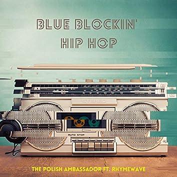 Blue Blockin' Hip Hop