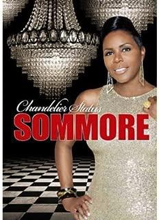 Sommore - Chandelier Status