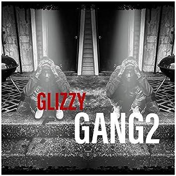 GLIZZYGANG2(#FREE$WEEN)