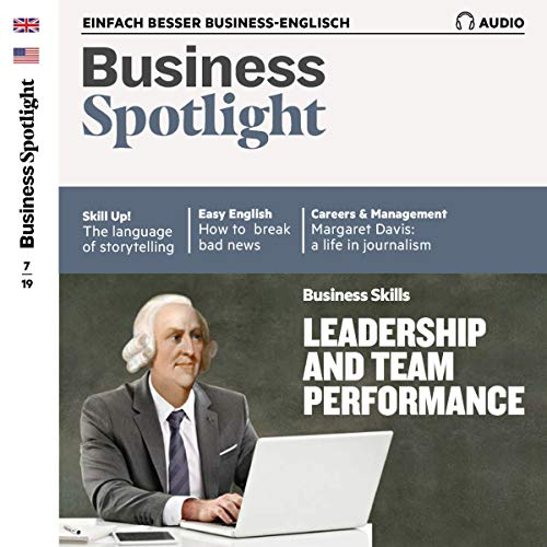 Business Spotlight Audio - Leadership and team performance. 7/2019 Titelbild