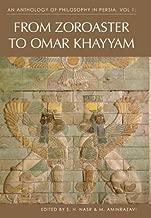 An Anthology of Philosophyin Persia: From Zoroaster to Omar Khayyam v. 1 by S. H. Nasr (2007-11-20)