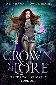 Crown of Lore (Betrayal of Magic Book 1)