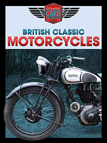 British Classic Motorcycles: Liam Dale's Classic Cars & Motorcycles