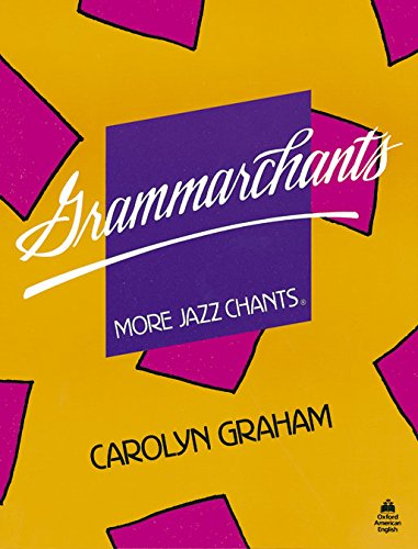 Grammarchants: Student Book (Jazz Chants)