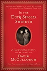 In the Dark Streets Shineth: A 1941 Christmas Eve Story Kindle Edition