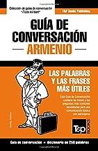 Guía de Conversación Español-Armenio y mini diccionario de 250 palabras
