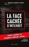 La face cachée d'internet - Hackers, dark net... - Format Kindle - 9,99 €