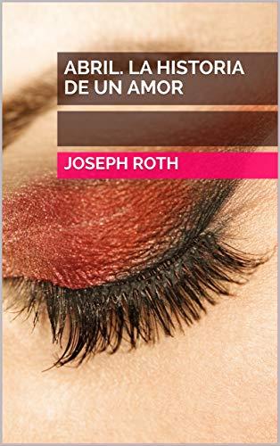 Abril de Joseph Roth