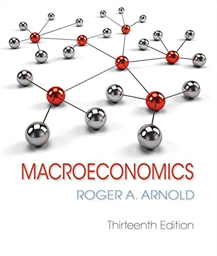 Compare Textbook Prices for Macroeconomics 13 Edition ISBN 9781337617390 by Arnold, Roger A.