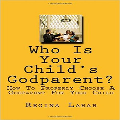 Who Is Your Child's Godparent? audiobook cover art