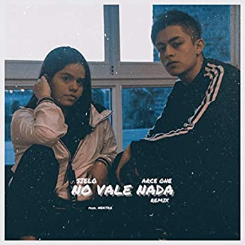 No Vale Nada (Remix)