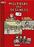 Histoire des sciences en BD, Tome 3 - Moyen Age et Renaissance