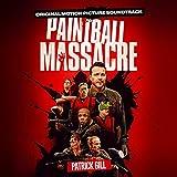 Paintball Massacre (Original Motion Picture Soundtrack)