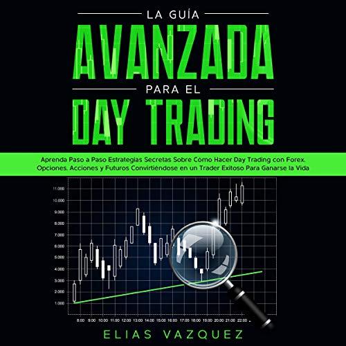 Diseño de la portada del título La guía avanzada para el Day Trading