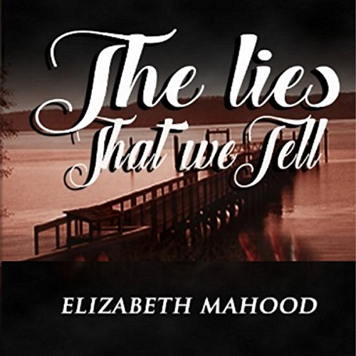 The Lies That We Tell audiobook cover art
