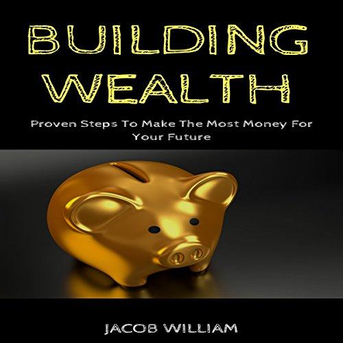 Building Wealth audiobook cover art