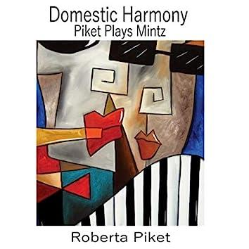 Domestic Harmony: Piket Plays Mintz