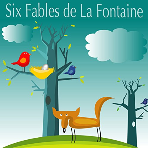 Six Fables de la Fontaine audiobook cover art