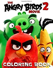Angry Birds Movie Coloring Book: Great Coloring Book for Kids Ages 4-8, 9-12 (Unofficial & Unauthorized)