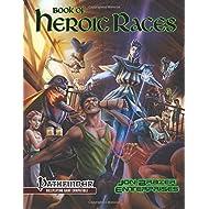 Book of Heroic Races: Advanced Compendium (Pathfinder RPG)