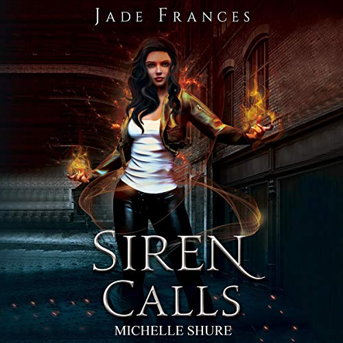 Siren Calls Audiobook By Jade Frances cover art