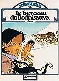Le Berceau du Bodhisattva - Une histoire du journal Tintin (Jonathan)