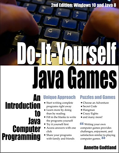 Do-It-Yourself Java Games: An Introduction to Java Computer Programming (English Edition)