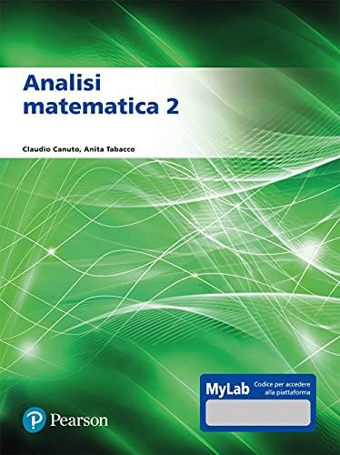 Analisi matematica 2. Ediz. MyLab. Con Contenuto digitale per accesso on line
