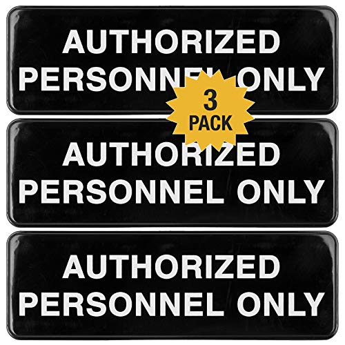 Authorized Personnel Only Sign: Easy to Mount Informative Plastic Sign with Symbols 9x3, Pack of 3 (Black)