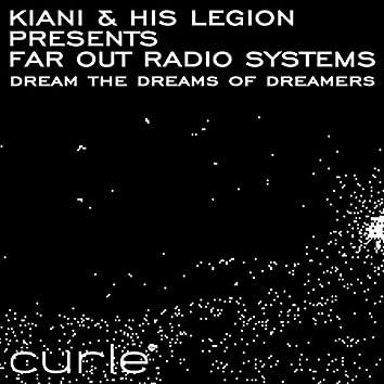 Dream The Dreams Of Dreamers