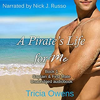 Captain & First Mate     Pirates of Anteros, Book 1              By:                                                                                                                                 Tricia Owens                               Narrated by:                                                                                                                                 Nick J. Russo                      Length: 6 hrs and 17 mins     41 ratings     Overall 4.3