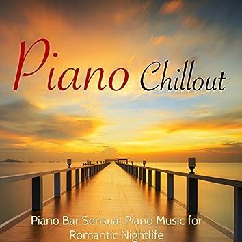 Piano Chillout – Piano Bar Sensual Piano Music for Romantic Nightlife