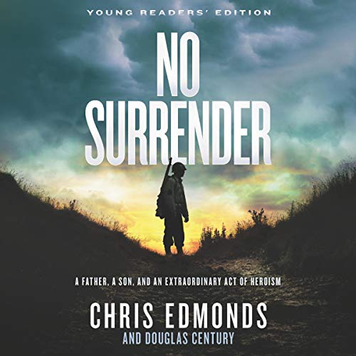 No Surrender: Young Readers' Edition Audiobook By Chris Edmonds cover art