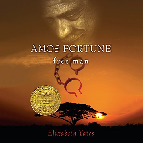 Amos Fortune, Free Man audiobook cover art