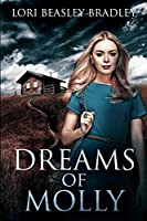 Dreams of Molly: Large Print Edition