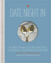 Download Date Night In: More than 120 Recipes to Nourish Your Relationship PDF