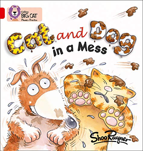 Cat and Dog in a Mess (Collins Big Cat Phonics)の詳細を見る