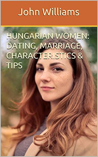 Girls pics hungarian Hungarian Women: