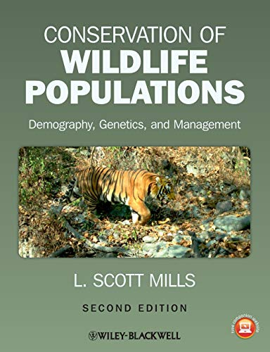 Compare Textbook Prices for Conservation of Wildlife Populations: Demography, Genetics, and Management 2 Edition ISBN 9780470671498 by Mills, L. Scott