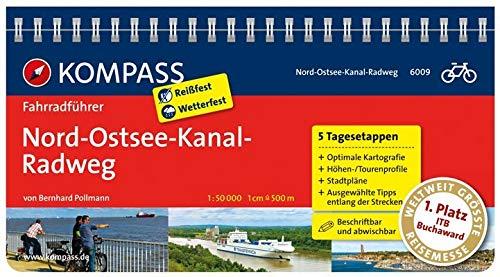 KOMPASS Fahrradführer Nord-Ostsee-Kanal-Radweg: Fahrradführer mit Routenkarten im optimalen Maßstab.