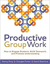 Productive Group Work (text only) by D. Fisher,S. Everlove N. Frey