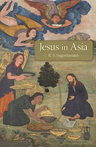 Compare Textbook Prices for Jesus in Asia  ISBN 9780674051133 by Sugirtharajah, R. S.