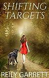 Shifting Targets: (Novella) (Moonlight and Murder)